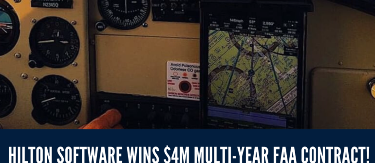 Hilton Software Wins $4M Multi-Year FAA Contract
